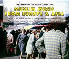 MUSLIM MUSIC FROM EUROPE & ASIA