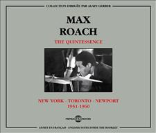 MAX ROACH - THE QUINTESSENCE