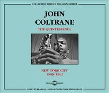 JOHN COLTRANE - THE QUINTESSENCE