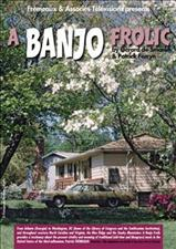 A BANJO FROLIC - DOCUMENTARY FILM IN ENGLISH - NTSC