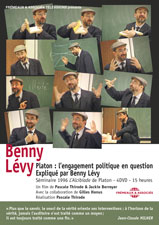 PLATON : L�ENGAGEMENT POLITIQUE EN QUESTION EXPLIQU� PAR BENNY L�VY - 4 DVD