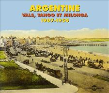 ARGENTINE - VALSES - TANGO - MILONGA 1907 - 1950