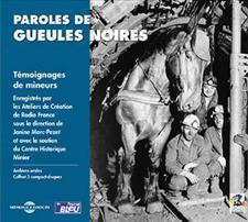 PAROLES DE GUEULES NOIRES