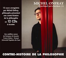 CONTRE-HISTOIRE DE LA PHILOSOPHIE VOL. 1 - MICHEL ONFRAY