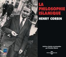 LA PHILOSOPHIE ISLAMIQUE - HENRY CORBIN