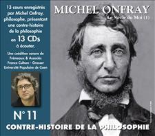 CONTRE-HISTOIRE DE LA PHILOSOPHIE VOL. 11 - - MICHEL ONFRAY