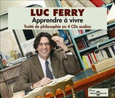 APPRENDRE A VIVRE - LUC FERRY