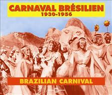 CARNAVAL BRESILIEN - 1930-1956