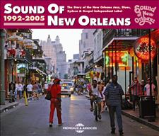 SOUND OF NEW ORLEANS 1992-2005