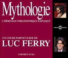MYTHOLOGIE : UN COURS PARTICULIER DE LUC FERRY