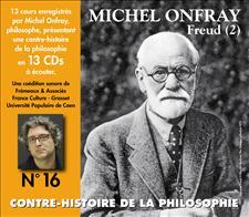 CONTRE-HISTOIRE DE LA PHILOSOPHIE VOL. 16 - MICHEL ONFRAY