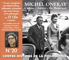 CONTRE-HISTOIRE DE LA PHILOSOPHIE VOL. 20 - MICHEL ONFRAY