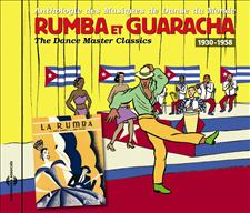 RUMBA ET GUARACHA 1930-1958
