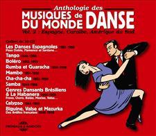 ANTHOLOGIE DES MUSIQUES DE DANSE DU MONDE VOL. 2
