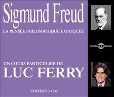 SIGMUND FREUD : UN COURS PARTICULIER DE LUC FERRY