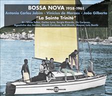 BOSSA NOVA - LA SAINTE TRINITÉ - 1958-1961