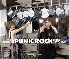 THE ROOTS OF PUNK ROCK MUSIC