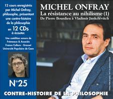 CONTRE-HISTOIRE DE LA PHILOSOPHIE VOL.25 - MICHEL ONFRAY