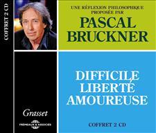 DIFFICILE LIBERT� AMOUREUSE - PASCAL BRUCKNER