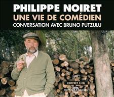 PHILIPPE NOIRET - UNE VIE DE COM�DIEN