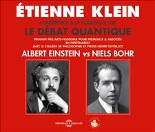 ALBERT EINSTEIN VS NIELS BOHR - �TIENNE KLEIN