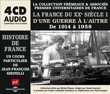 LA FRANCE DU XXe SIÈCLE, 1914 À 1958, UN COURS PARTICULIER DE JEAN-FRANÇOIS SIRINELLI