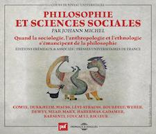PHILOSOPHIE ET SCIENCES SOCIALES (COLLECTION PUF FRÉMEAUX) - JOHANN MICHEL