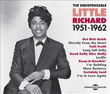 LITTLE RICHARD - THE INDISPENSABLE 1951-1962