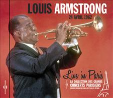 LOUIS ARMSTRONG - LIVE IN PARIS 24 AVRIL 1962