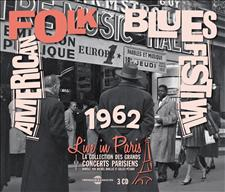AMERICAN FOLK BLUES FESTIVAL LIVE IN PARIS 20 OCTOBRE 1962 (IN�DIT)