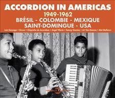 ACCORDION IN AMERICAS 1949-1962 (BRÉSIL - COLOMBIE - MEXIQUE - SAINT-DOMINGUE - USA)