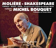 MOLI�RE-SHAKESPEARE - CORNEILLE - BECKETT - PINTER� EXPLIQU�S PAR MICHEL BOUQUET