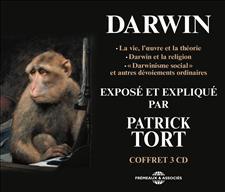 CHARLES DARWIN EXPOS� ET EXPLIQU� PAR PATRICK TORT