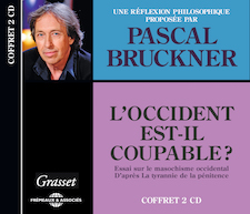 L�OCCIDENT EST-IL COUPABLE ? - PASCAL BRUCKNER