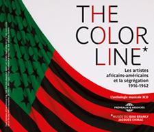 THE COLOR LINE, LES ARTISTES AFRICAINS-AM�RICAINS ET LA S�GR�GATION - 1916-1962