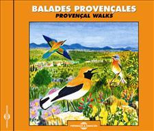 BALADES PROVENÇALES - PAYSAGES SONORES