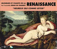RENAISSANCE - MUSIQUE ET CHANTS